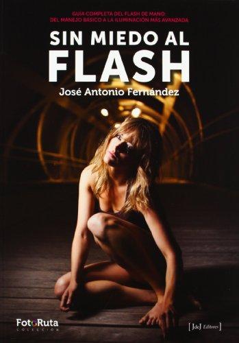 Sin miedo al flash (Foto-Ruta)