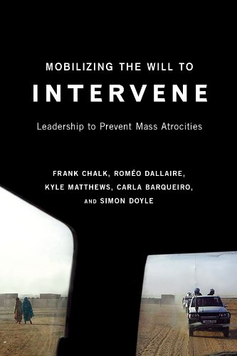 Mobilizing the Will to Intervene: Leadership to Prevent...
