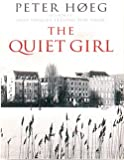 The Quiet Girl [ Large Print ] (140568674X) by Peter Hoeg