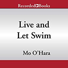 My Big Fat Zombie Goldfish: Live and Let Swim Audiobook by Mo O'Hara Narrated by Christopher Gebauer