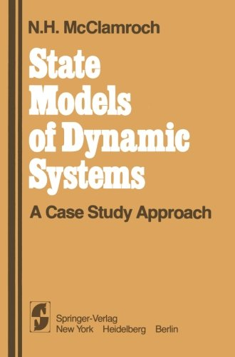 State Models of Dynamic Systems: A Case Study Approach