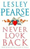 Lesley Pearse Never Look Back