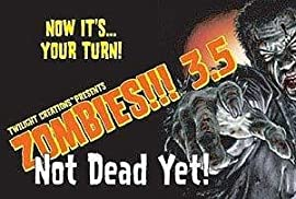 Zombies!!! 3.5 Not Dead Yet