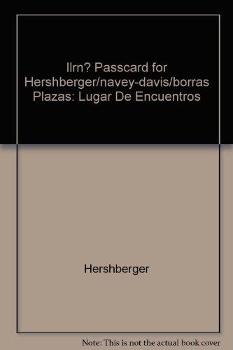 iLrn? Passcard for Hershberger/Navey-Davis/Borrás' Plazas: Lugar de encuentros, 2nd