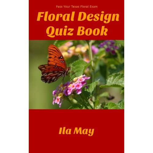 Image: Floral Design Quizbook (Pass the Floral Design Test): Ila May