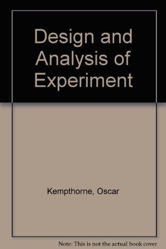Design and Analysis of Experiment