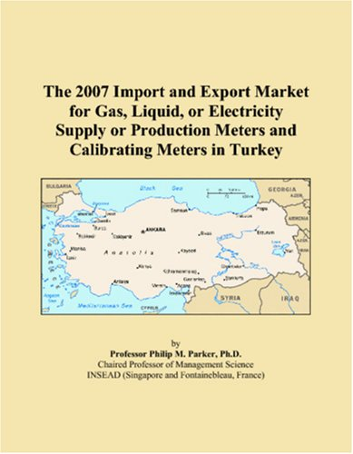 The 2007 Import and Export Market for Gas, Liquid, or Electricity Supply or Production Meters and Calibrating Meters in Turkey