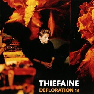 Hubert-Felix Thiefaine – Defloration 13 (2001) [FLAC]