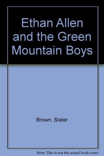 ethan-allen-and-the-green-mountain-boys