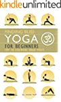 Yoga for Beginners: Top 10 Essential...