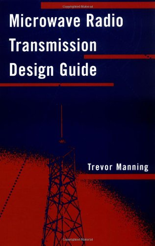 Microwave Radio Transmission Design Guide (Artech House Microwave Library)