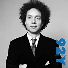 Malcolm Gladwell with Robert Krulwich at the 92nd Street Y  by Malcolm Gladwell, Robert Krulwich