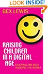 Raising Children in a Digital Age: En...