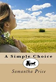 A Simple Choice (Amish Romance Secrets Book 1)