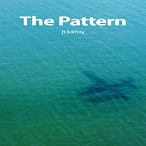 The Pattern | [J.T. Kalnay]