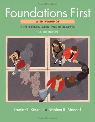 Foundations First with Readings: Sentences and Paragraphs