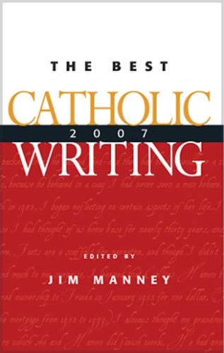 The Best Catholic Writing