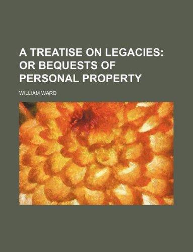 A treatise on legacies