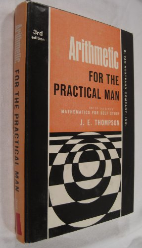 Arithmetic for the Practical Man. Third (3rd) Edition