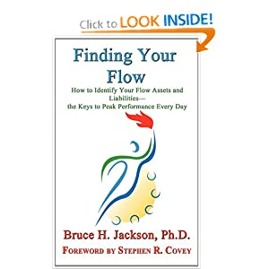 Finding Your Flow - How to Identify Your Flow Assets and Liabilities - the Keys to Peak Performance Every Day read online