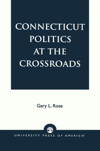 Connecticut Politics at the Crossroads