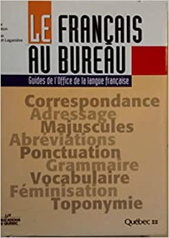Le francais au bureau guides de l 39 office de la langue - Dictionnaire de l office de la langue francaise ...