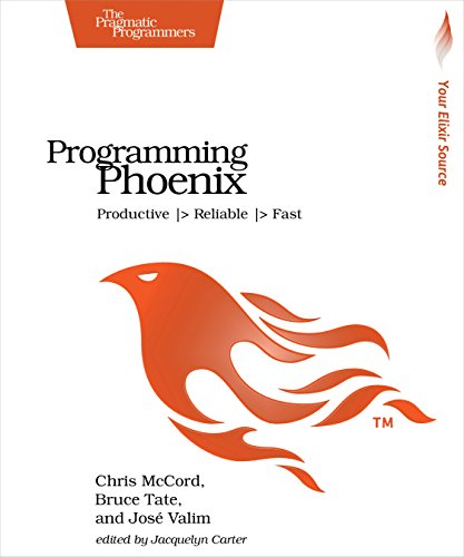 Programming Phoenix: Productive |> Reliable |> Fast