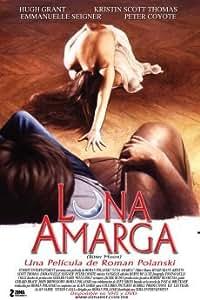 Luna Amarga (Bitter Moon) [NTSC/REGION 1 & 4 DVD. Import-Latin America]