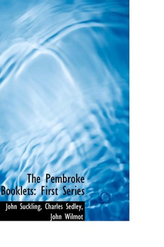 The Pembroke Booklets: First Series