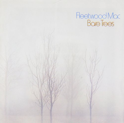 Fleetwood Mac - Bare Trees - Zortam Music