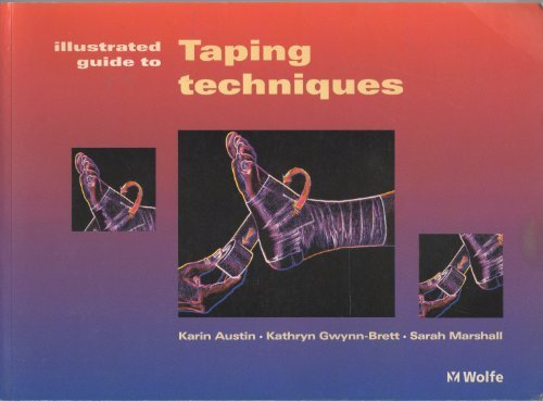 K Taping An Illustrated Guide Basics Techniques Indications