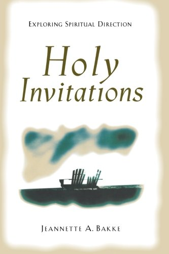 Holy Invitations: Exploring Spiritual Direction