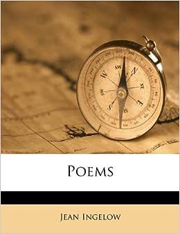 Poems: Jean Ingelow: 9781175888099: Amazon.com: Books