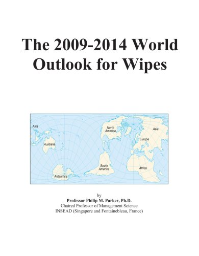 The 2009-2014 World Outlook for Wipes