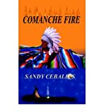 img - for [ COMANCHE FIRE ] By Ceballos, Sandy ( Author) 2002 [ Paperback ] book / textbook / text book