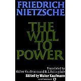 The Will to Power ~ Friedrich Nietzsche