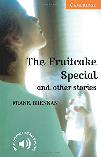 The Fruitcake Special and Other Stories Level 4 (Cambridge English Readers), Brennan, Frank