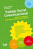 img - for Trabajo social comunicacional : juegos y din micas desformalizadoras para grupos book / textbook / text book