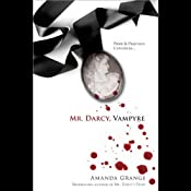 Mr. Darcy, Vampyre | [Amanda Grange]
