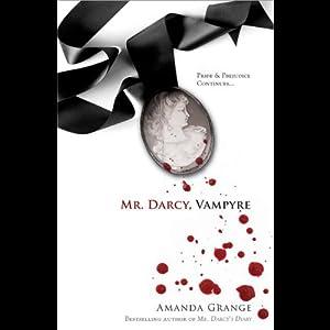 Mr. Darcy, Vampyre | [Amanda Grange]