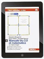 Manuale blu 2.0 di matematica. Multimediale. Con e-book. Con espansione online. Per le Scuole superiori: 5