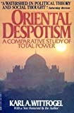 Oriental Despotism: A Comparative Study of Total Power
