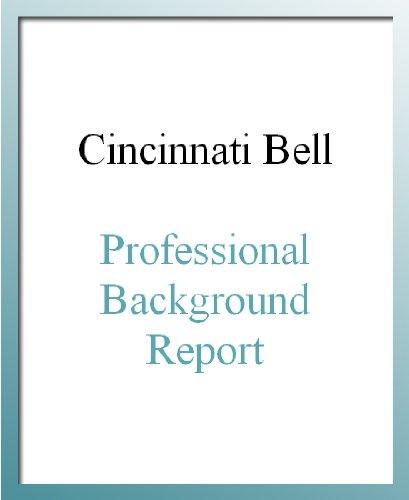 Cincinnati Bell Professional Background Report