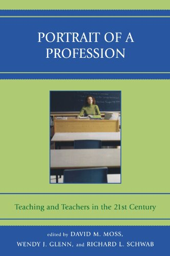 Portrait of a Profession: Teaching and Teachers in the...