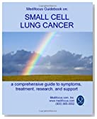 Medifocus Guidebook on: Small Cell Lung Cancer