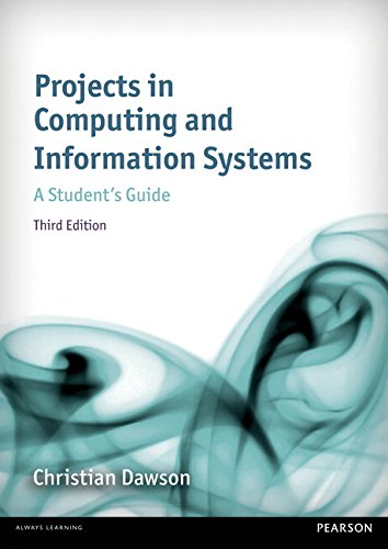 Projects in Computing and Information Systems 3rd edn:A Student's     Guide