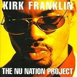 Kirk Franklin The Nu Nation Project