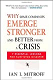 Why Some Companies Emerge Stronger and Better From a Crisis: 7 Essential Lessons for Surviving Disaster