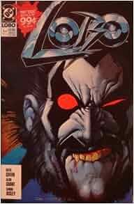 Amazon.com: Lobo: The Last Czarnian Portrait Of A Psychopath (part One