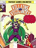 img - for Villains & Vigilantes, Revised Edition book / textbook / text book